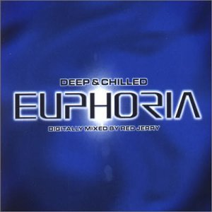 Deep and Chilled Euphoria