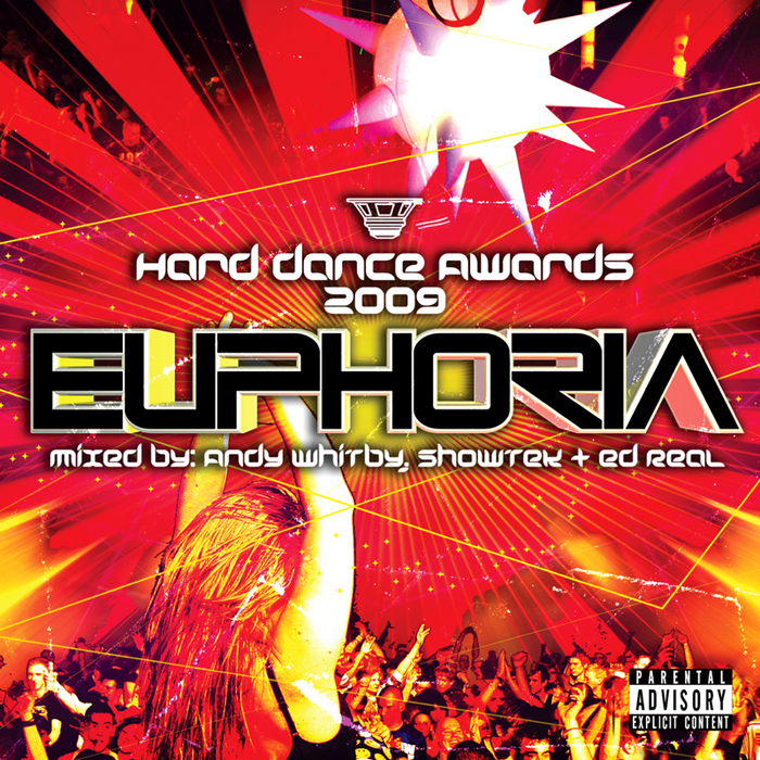 Hard Dance Awards 2009 Euphoria